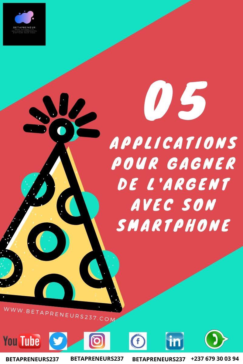 05 applications pour gagner de l'argent avec sonSmartphone