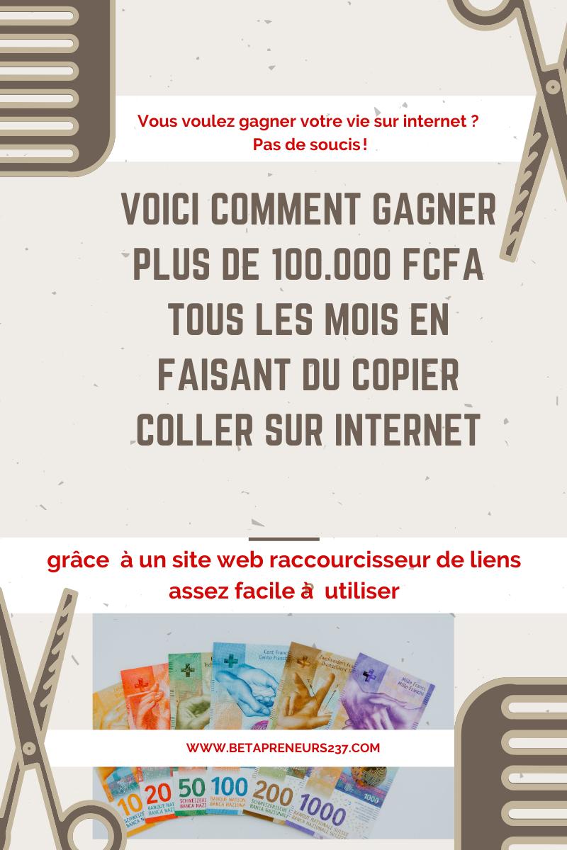 Comment gagner plus de 100 000 FCFA par mois en faisant du copier coller surinternet.